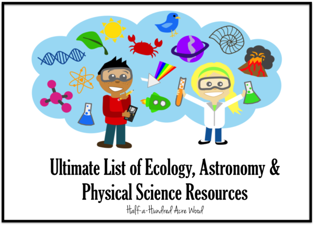 Ecology Astronomy And Physical Science Resources Half A Hundred